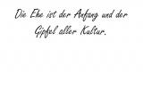 Die Ehe ist der Anfang – Johann Wolfgang von Goethe